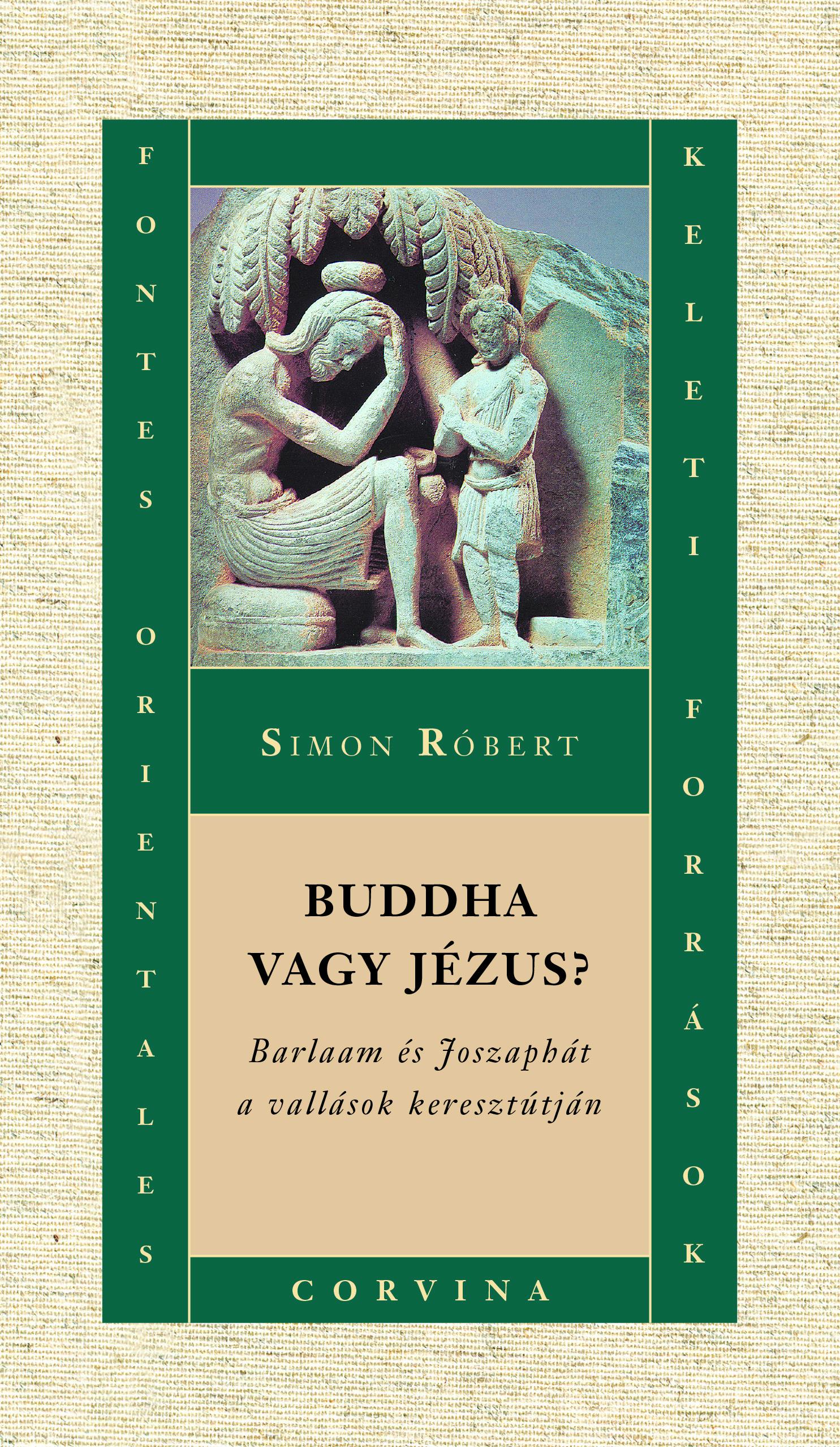 Simon Róbert: Buddha vagy Jézus?