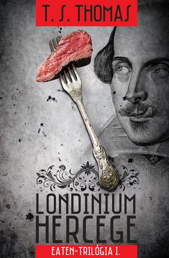T. S. Thomas: Londinium hercege
