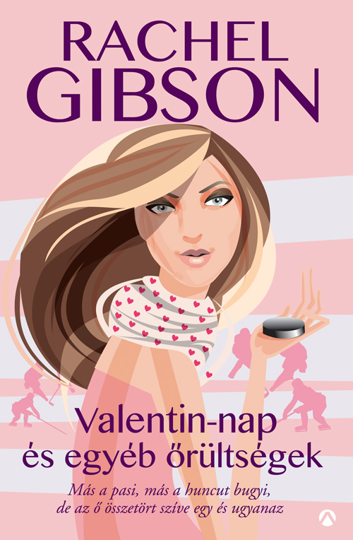 Rachel Gibson: Valentin-nap és egyéb őrültségek