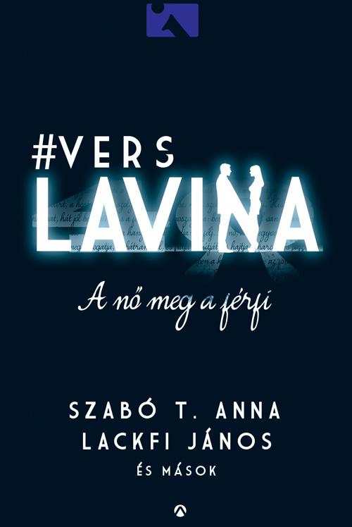 Frank Szabó T. Anna – Lackfi János et al – A nő meg a férfi